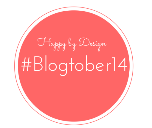 Happy by Design | #Blogtober14